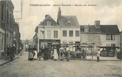 """CPA FRANCE 76 """"Forges les Eaux, marché aux poissons"""""""