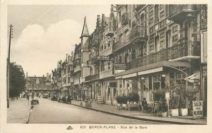 "CPA FRANCE 62 ""Berck Plage, rue de la gare"""
