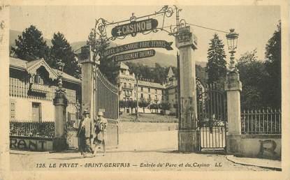 """CPA FRANCE 74 """"Le Fayet Saint Gervais, entrée du Parc et du Casino"""""""