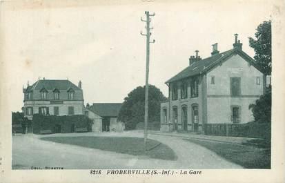 "CPA FRANCE 76 ""Froberville, la gare"""