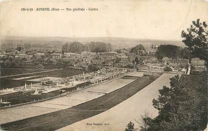 """/ CPA FRANCE 60 """"Auneuil, vue générale, centre"""""""