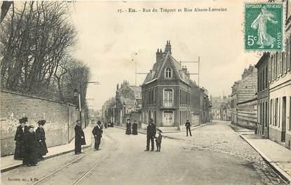 """CPA FRANCE 76 """"Eu, la rue du Tréport et rue Alsace Lorraine"""""""