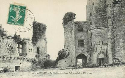 "CPA FRANCE 33 ""Rauzan, le chateau"""