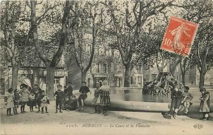 """CPA FRANCE 13 """"Aubagne, le cours et la Fontaine"""""""