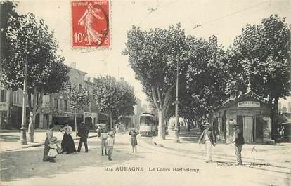 """CPA FRANCE 13 """"Aubagne, le cours Barthélemy"""""""