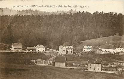 """CPA FRANCE 39 """"Pont de Chaux, Bois des Ifs"""""""