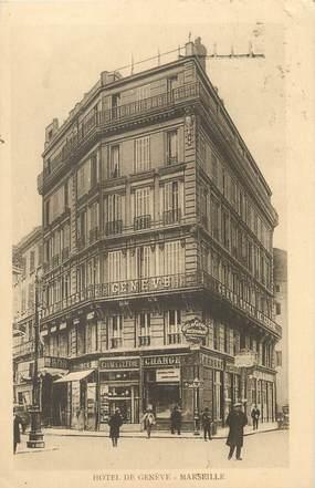 """/ CPA FRANCE 13 """"Marseille, hôtel de Genève"""""""