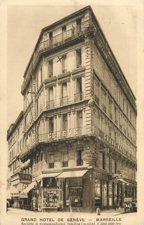 """/ CPA FRANCE 13 """"Marseille, Grand hôtel de Genève"""""""