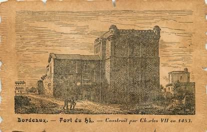 """CPA FRANCE 33 """"Bordeaux, fort du Hâ"""""""
