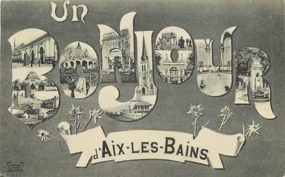 """CPA FRANCE 73 """"Un Bonjour d'Aix les Bains"""""""