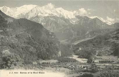 """CPA FRANCE 74 """"Servoz et le Mont Blanc"""""""