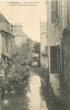 """CPA FRANCE 18 """"Bourges, vue sur l'Yévrette"""""""