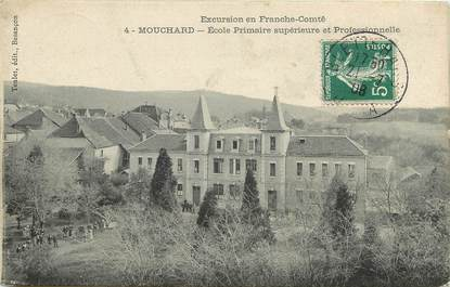 """CPA FRANCE 39 """"Mouchard, Ecole primaire supérieure et professionnelle"""""""