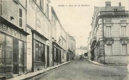 """CPA FRANCE 17 """"Pons, rue de la Paroisse"""""""