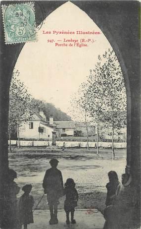 """/ CPA FRANCE 64 """"Lembeye, porche de l'église"""""""