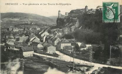 """/ CPA FRANCE 38 """"Crémieu, vue générale et les tours Saint Hippolyte """""""