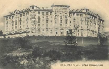 """/ CPA FRANCE 73 """"Aix Les Bains, hôtel Mirabeau"""""""