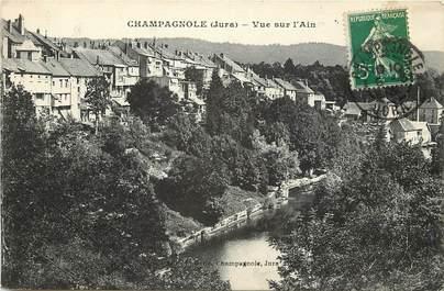"""CPA FRANCE 39 """"Champagnole, vue sur l'Ain"""""""