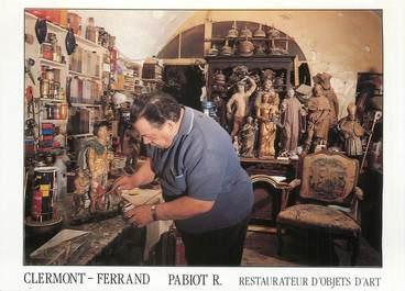 """/ CPSM FRANCE 63 """"Clermont Ferrand, Pabiot R, restaurateur d'objets d'Art"""""""