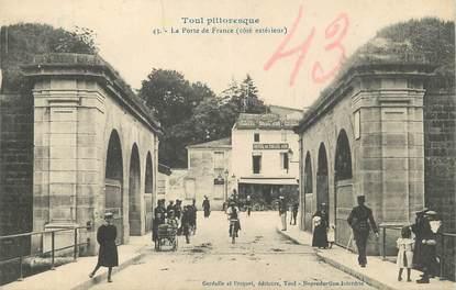 """/ CPA FRANCE 54 """"Toul, la porte de France"""" / TOUL PITTORESQUE"""