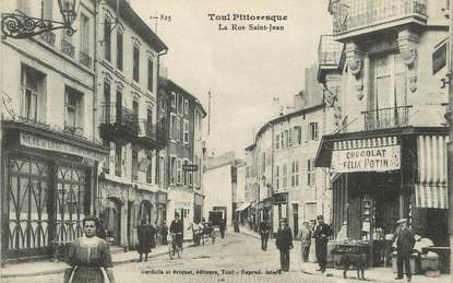 "/ CPA FRANCE 54 ""Toul, la rue Saint Jean"" / TOUL PITTORESQUE"