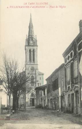 """/ CPA FRANCE 81 """"Villefranche d'Albigeois, place de l'église"""" / Le Tarn Illustré"""