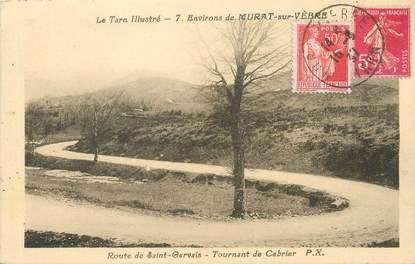 """/ CPA FRANCE 81 """"Environs de Murat sur Vèbre, route de saint Gervais"""" / Le Tarn Illustré"""