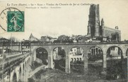 "81 Tarn / CPA FRANCE 81 ""Albi, viaduc du chemin de fer et cathédrale"" / Le Tarn Illustré"