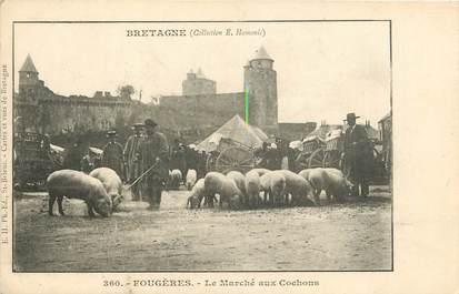 """CPA FRANCE 35 """"Fougères, le Marché aux Cochons"""""""