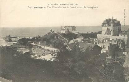 """/ CPA FRANCE 64 """"Biarritz, vue d'ensemble sur le port vieux et le sémaphore"""" / BIARRITZ PANORAMIQUE"""