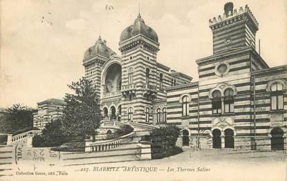 "/ CPA FRANCE 64 ""Biarritz, les thermes Salins"" / BIARRITZ ARTISTIQUE"
