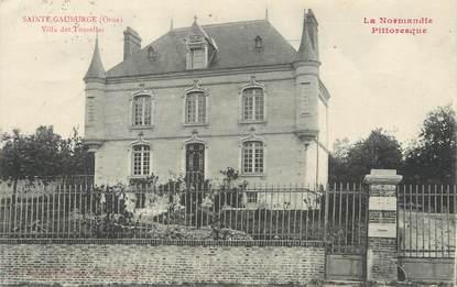 "/ CPA FRANCE 61 ""Sainte Gauburge, villa des Tourelles"""