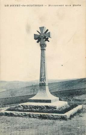 """/ CPA FRANCE 03 """"Le Mayet de Montagne, monument aux morts"""""""