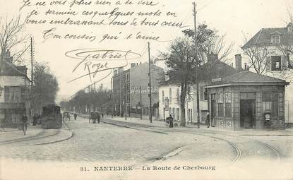 "/ CPA FRANCE 92 ""Nanterre, la route de Cherbourg"""