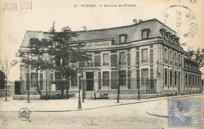 """/ CPA FRANCE 93 """"Saint Ouen, la banque de France' / BDF"""