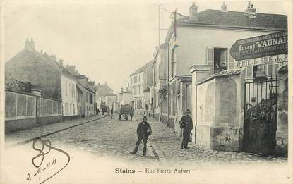 "/ CPA FRANCE 93 ""Stains, rue Pierre Aubert"""