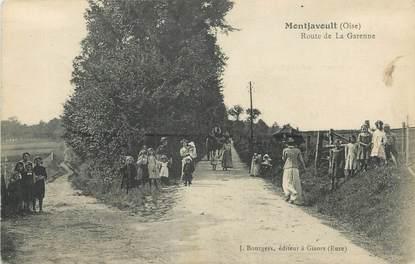 """/ CPA FRANCE 60 """"Montjavoult, route de la Garenne"""""""