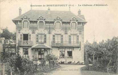 """/ CPA FRANCE 60 """"Environs de Montjavoult, le château d'hérouval"""""""