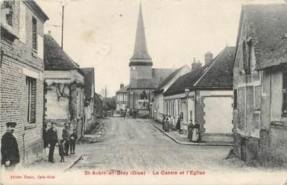 """/ CPA FRANCE 60 """"Saint Aubin en Bray, le centre et l'église"""""""