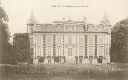 """/ CPA FRANCE 77 """"Touquin, château de Malvoisine"""""""