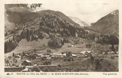 """/ CPA FRANCE 74 """"Saint Jean d'Aulph route du col des Gets"""""""