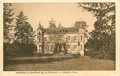 """CPA FRANCE 61 """"Chateau de Bauvais par Saint Germain du Corbeis"""""""