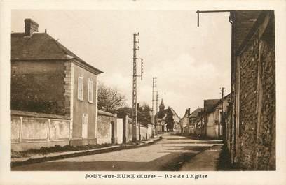 """CPA FRANCE 27 """"Jouy sur Eure, rue de l'Eglise"""""""