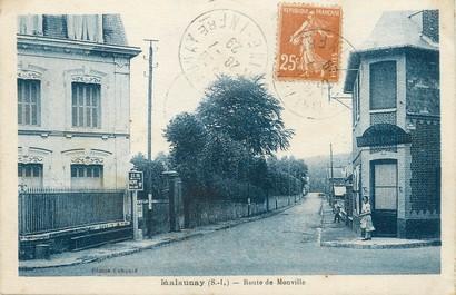 "/ CPA FRANCE 76 ""Malaunay, route de Monville"""