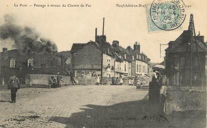 """/ CPA FRANCE 76 """"Neufchâtel en Bray, le pont"""""""