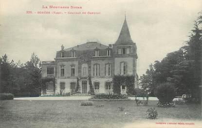"""/ CPA FRANCE 81 """"Sorèze, château de Cahuzac"""" / Ed. Labouche"""""""