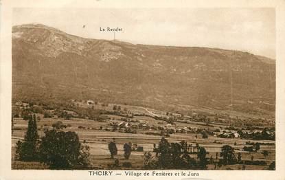 """CPA """"Thoiry, village de Fenières et le Jura"""""""