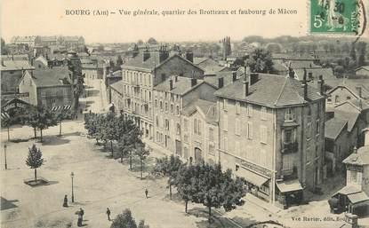 """/ CPA FRANCE 01 """"Bourg, vue générale, quartier des Brotteaux et faubourg de Mâcon"""""""