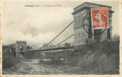 """/ CPA FRANCE 01 """"Chazey, le pont sur l'Ain"""""""