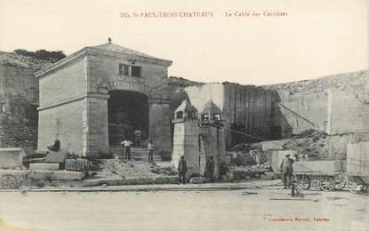 """CPA FRANCE 26 """"Saint Paul trois Chateaux, les carrières"""""""